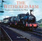 The Withered Arm: Southern Lines to the Far West