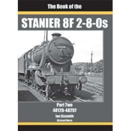 The Book of the STANIER 8F 2-8-0s Part Two