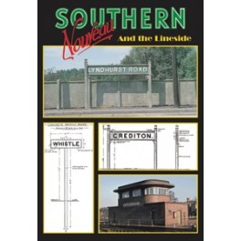 SOUTHERN NOUVEAU - And the Lineside REPRINT