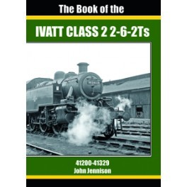 The Book of the IVATT CLASS 2 2-6-2Ts