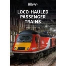 Loco-Hauled Passenger Trains Since 1980