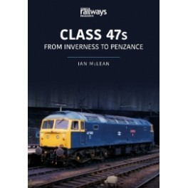 CLASS 47s From Inverness to Penzance