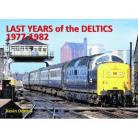 Last Year Of The Deltics 1977-1982
