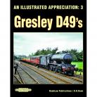 PRE ORDER An Illustrated Appreciation 3: Gresley D49