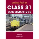 Looking back at Class 31 Locomotives