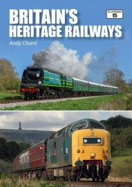 Britain's Heritage Railways by Andy Chard