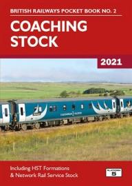 British Railways Pocket Book 2: Coaching Stock 2021