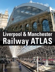 Liverpool and Manchester Railway Atlas 1st edition