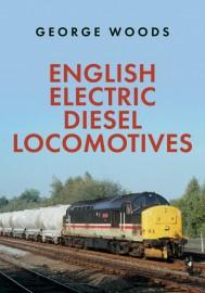 ENGLISH ELECTRIC DIESEL LOCOMOTIVES