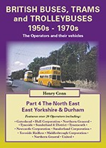 Buses & Trolleybuses Part 4: The NE, E Yorks & Durham
