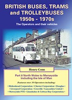 Buses & Trolleybuses Part 8: North Wales to Merseyside including the Isle of Man