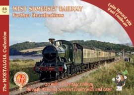 West Somerset Railway Further Recollections NO 46
