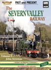 The Severn Valley Railway Volume 2 Past  & Present