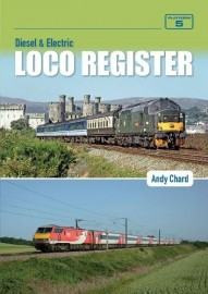 Diesel & Electric Loco Register: (5th New edition)