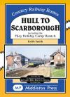 Hull to Scarborough Country Railway Routes