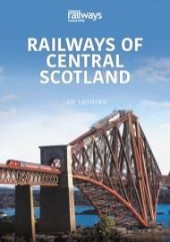 Railways of Central Scotland Vol 2