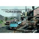 Industrial Locomotives & Railways of Yorkshire