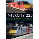 InterCity 225 CLASS 91 LOCOMOTIVES AND MARK 4 COACHES