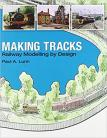 Making Tracks: Railway Modelling by Design