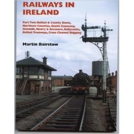 Railways in Ireland Pt. 2  : Belfast and County Down, Northern Counties, Giant s Causeway etc
