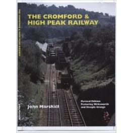 The Cromford & High Peak Railway - Revised Edition
