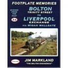Footplate Memories: Bolton Trinity Street to Liverpool Exchange