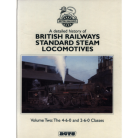 BR Standards Vol. 2. – The 4-6-0 and 2-6-0 Classes