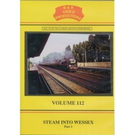 B&R 112 Steam into Wessex Part 1