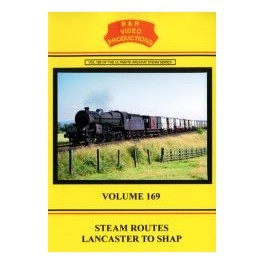 B&R 169 Steam Routes Lancaster to Shap