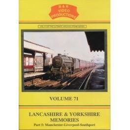B&R 071 Lancashire & Yorkshire Memories Part 5