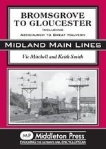 Bromsgrove to Gloucester  Midland Main Lines