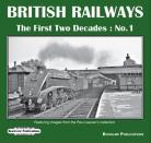 PRE ORDER British Railways The First Two Decades No 1