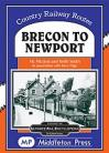 DAM    Brecon to Newport  Country Railway Routes