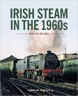 Irish Steam in the 1960s: End of an Era
