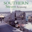 Southern Steam Swansong The Final Years 1964-67