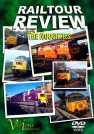 Railtour Review: The Noughties