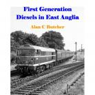 First Generation Diesels in East Anglia