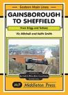Gainsborough to Sheffield  Eastern Main Lines