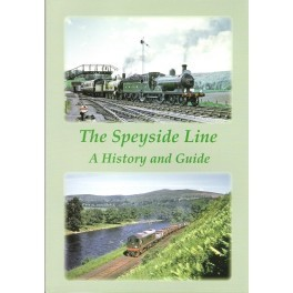 The Speyside Line: A History and Guide