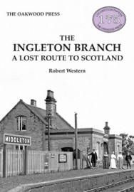 The Ingleton Branch: A Lost Route to Scotland