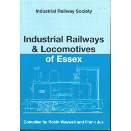 Industrial Railways & Locomotives of Essex
