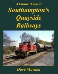 EX A Further Look at Southampton's Quayside Railways