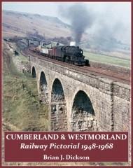 Cumberland & Westmorland Railway Pictorial 1948-1968