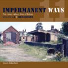 Impermanent Ways Volume 11 The Closed Railway Lines of Britain - Berkshire