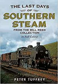 Last Days of Southern Steam from the Bill Reed Collection