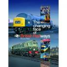 The Changing Face of the British Railways