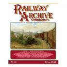 Railway Archive Issue 21