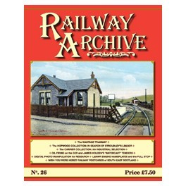 Railway Archive Issue 26