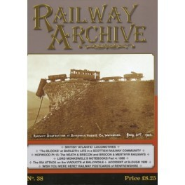 Railway Archive Vol 38