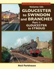 Gloucester to Swindon and Branches Part 1 Gloucester to Stroud